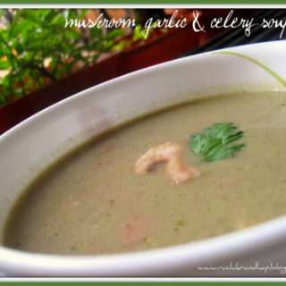 Mushroom, Garlic & Celery Soup