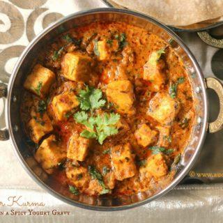 Paneer Kurma | Paneer Korma (Cottage Cheese in a Spicy Yogurt Gravy)