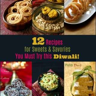 12 Recipes for Sweets & Savories You Must Try this Diwali!