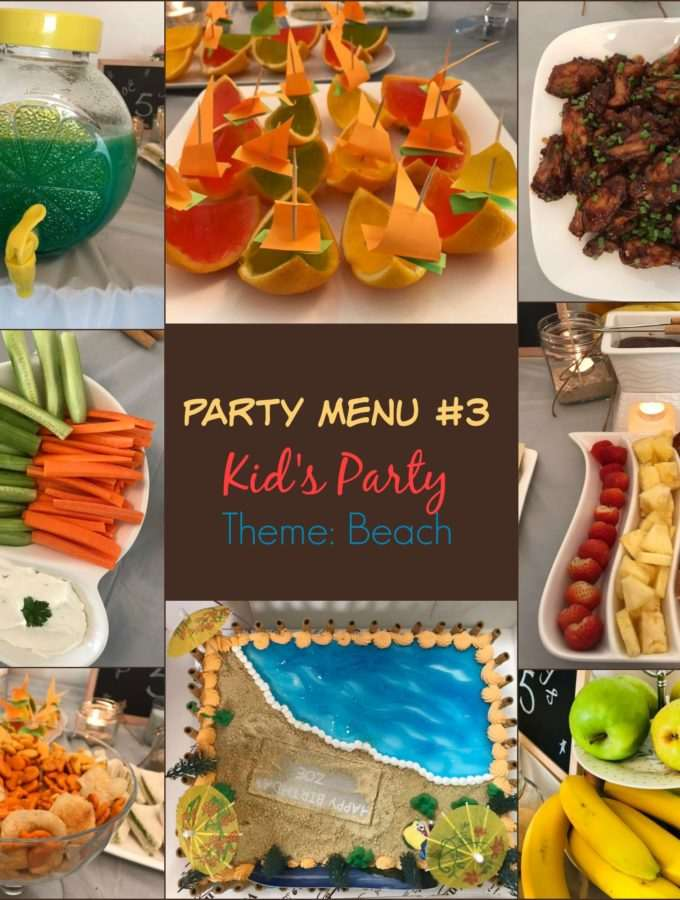 The Party Menu Series! ~ Party Menu#3 Kid's Party: Theme: Beach/Seaside