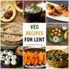Veg Recipes for Lent